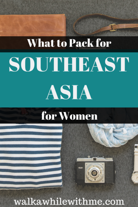 What to Pack for Southeast Asia for Women