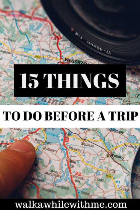 15 Things to Do Before a Trip
