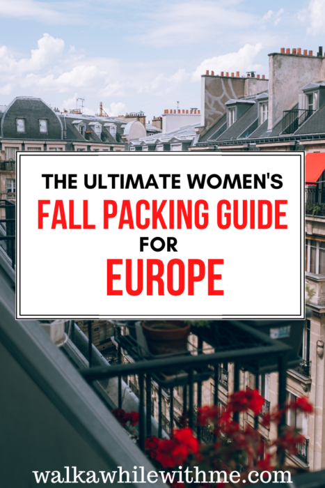 The Ultimate Women's Fall Packing Guide for Europe