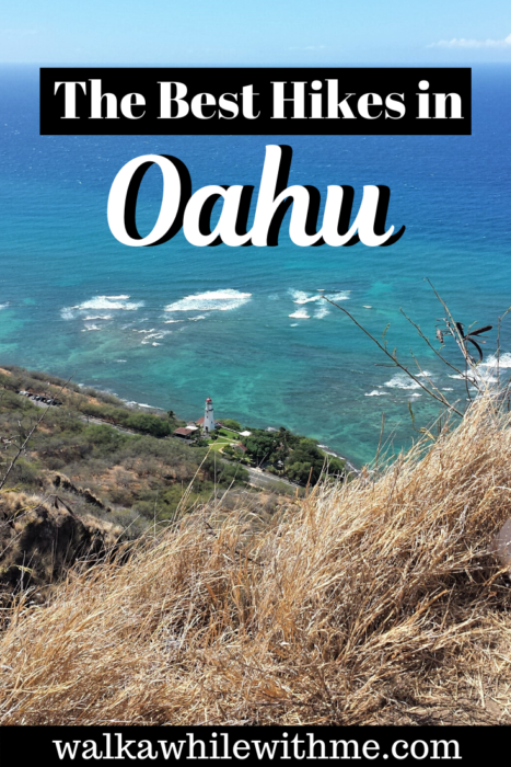 The Absolute Best Hikes in Oahu