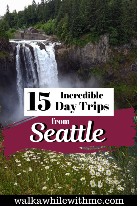 15 Day Trips you can take from Seattle, USA