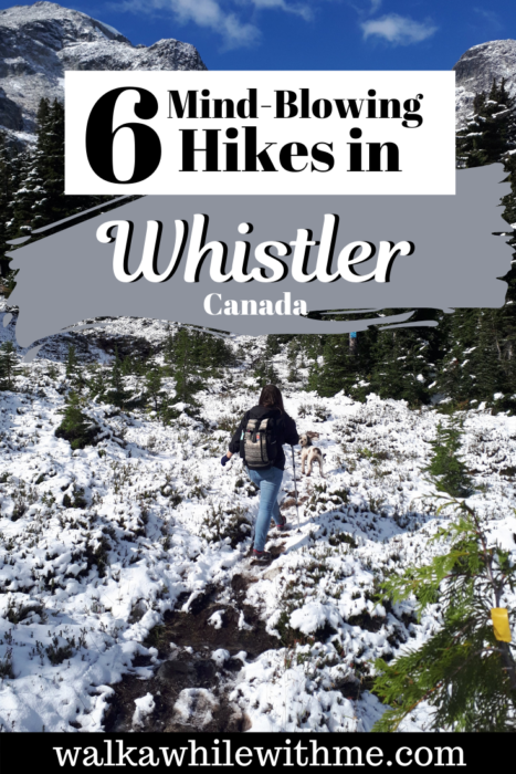 6 Hikes in Whistler, BC, Canada