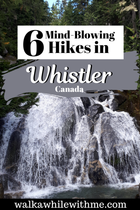 6 Breathtaking Hikes in Whistler, BC