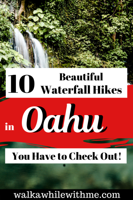 10 Beautiful Waterfall Hikes in Oahu You Have to Check Out!