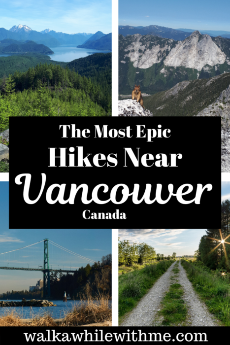 The Most Epic Hikes Near Vancouver, Canada