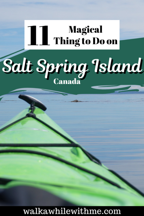 11 Magical Things to Do on Salt Spring Island, Canada