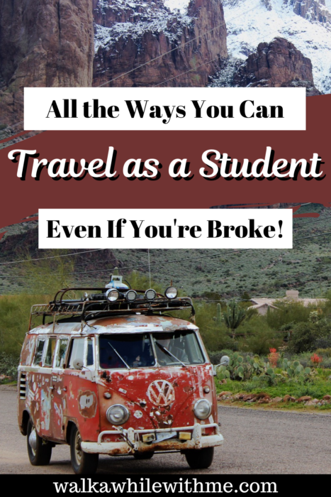 All the Ways You Can Travel as a Student, Even If You're Broke!