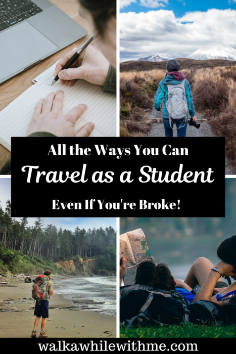 All the Ways You Can Travel as a Student - Even If You're Broke!